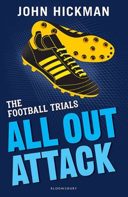 All Out Attack (The Football Trials)