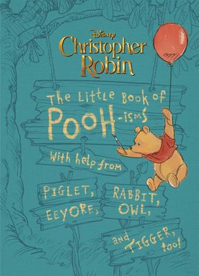 Christopher Robin: the Little Book of Pooh-Isms