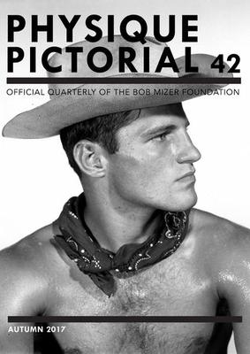 Physique Pictorial Issue 42: Official Quarterly of the Bob Mizer Foundation