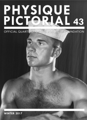 Physique Pictorial Issue 43: Official Quarterly of the Bob Mizer Foundation