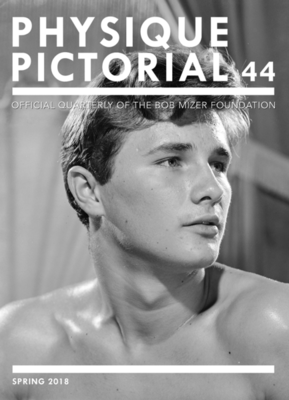 Physique Pictorial Issue 44: Official Quarterly of the Bob Mizer Foundation