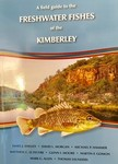 Freshwater Fishes of the Kimberley A Field Guide