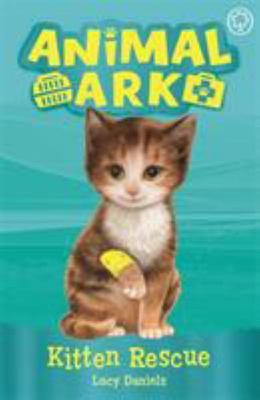 Kitten Rescue (New Animal Ark #1)