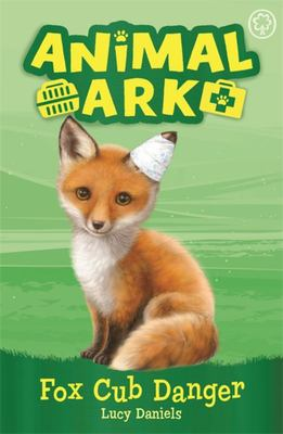 Fox Cub Danger (New Animal Ark #3)