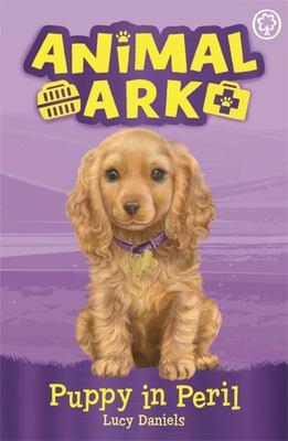 Puppy in Peril (New Animal Ark #4)