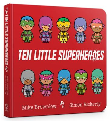 Ten Little Superheroes (Board Book)