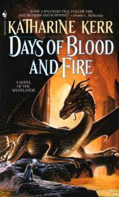 Days of Blood and Fire - A Novel of the Westlands