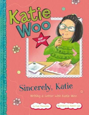 Sincerely, Katie - Writing a Letter with Katie Woo