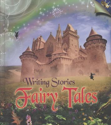 Writing Stories: Fairy Tales