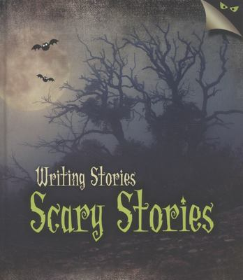 Writing Stories: Scary Stories