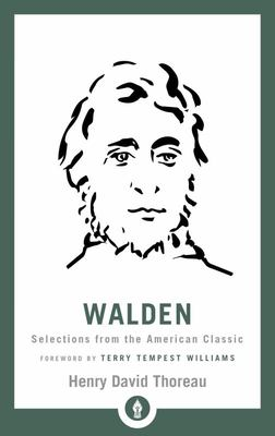 Walden: Selections from the American Classic