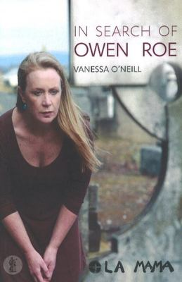 In Search of Owen Roe