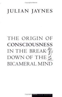 The Origin of Consciousness in the Breakdown of the Bicameral Mind