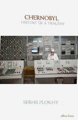 Chernobyl History of a Tragedy