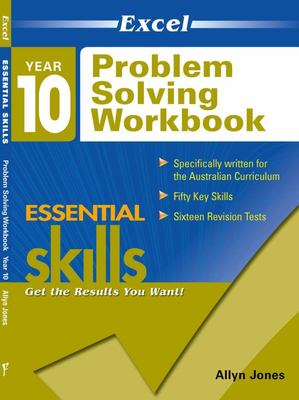 Year 10 Problem Solving Workbook: Essential Skills