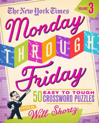 The New York Times Monday Through Friday Crosswords - 50 Easy to Hard Puzzles