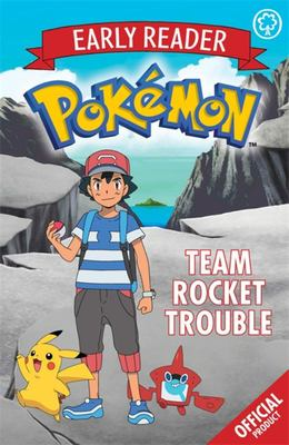 Team Rocket Trouble (Pokemon Early Reader #3)