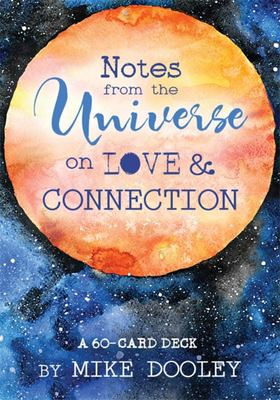 Notes from the Universe on Love and Connection : A 60-card Deck