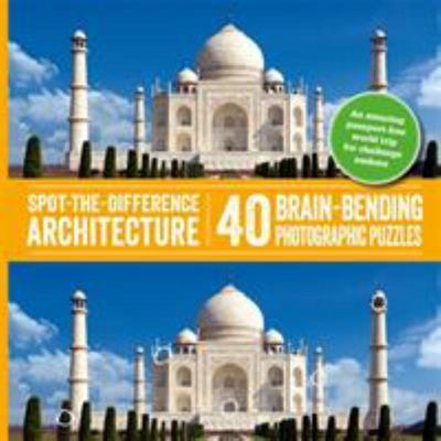 Spot-The-Difference Architecture - 40 Brain-Bending Photographic Puzzles