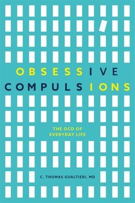 Obsessive Compulsions - The OCD Traits of Everyday Life