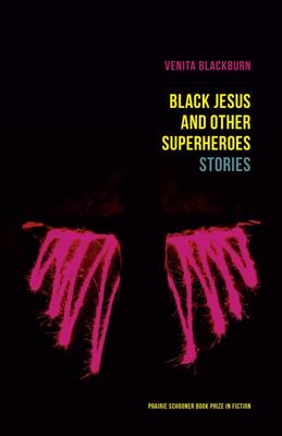 Black Jesus and Other Superheroes