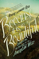 Because It Is So Beautiful: Unraveling the Mystique of the American West