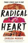 Radical Heart Three Stories Make Us One