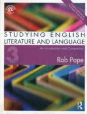 Studying English Literature and Language - An Introduction and Companion
