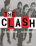 The Clash - All the Albums, All the Songs