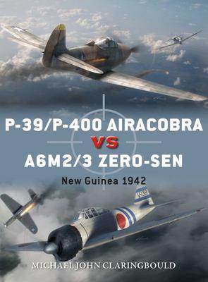 P-39/P-400 Airacobras vs A6M2/3 Zero-Sen - New Guinea 1942