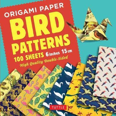 Origami Paper - Bird Patterns- 6 Inch 15 Cm : Tuttle Origami Paper: High-quality Origami Sheets Printed With 8 Different Designs: Instructions for 8 Projects Included