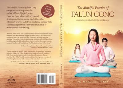 The Mindful Practice of Falun Gong - Meditation for Health, Wellness, and Beyond