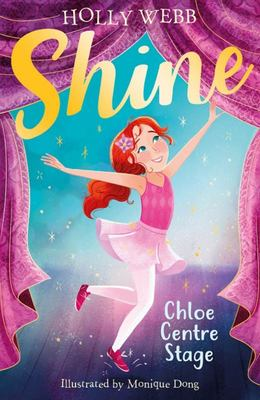 Chloe Centre Stage (Shine! #1)