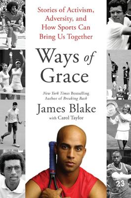 Ways of Grace - Stories of Activism, Adversity, and How Sports Can Bring Us Together