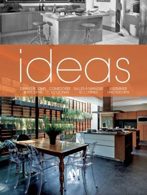 Ideas: Dining Rooms and Kitchens