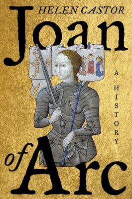 Joan of Arc: A History (US HB)