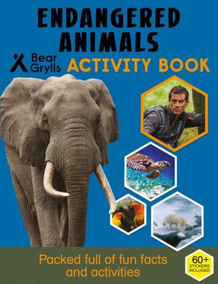 Bear Grylls Activity Series - Endangered Animals - Bear Grylls