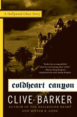 Coldheart Canyon - A Hollywood Ghost Story