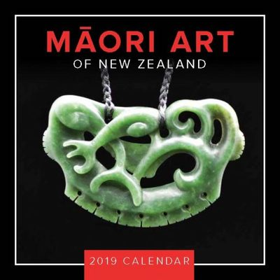 Maori Art of New Zealand 2019 Square Calendar
