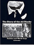 The Story of the All Blacks: Politics & World Cups