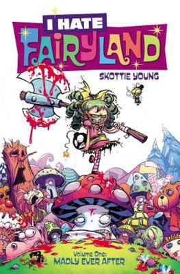 I Hate Fairyland - Madly Ever After