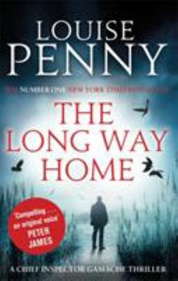 The Long Way Home (Inspector Gamache #10)