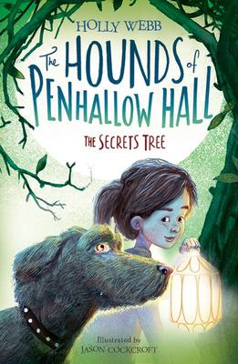 The Secrets Tree (The Hounds of Penhallow Hall #4)