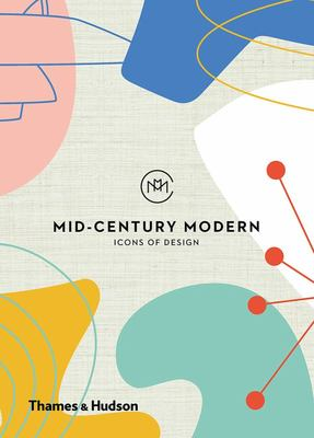 Mid-Century Modern - Icons of Design