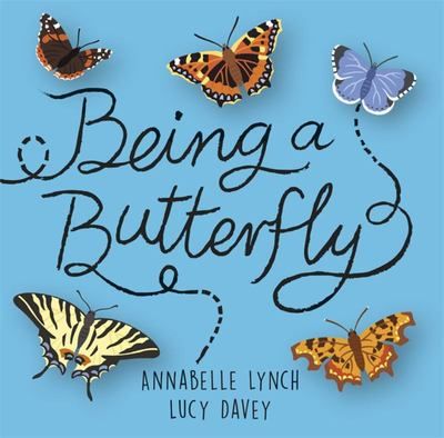 Being a Butterfly