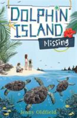 Missing (Dolphin Island #5)