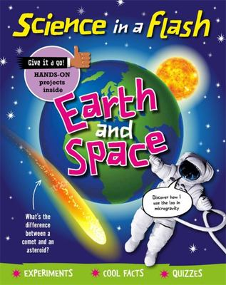 Earth and Space (Science in a Flash)