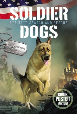 Air Raid Search and Rescue (Soldier Dogs #1)
