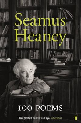 100 Poems: Seamus Heaney