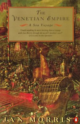 The Venetian Empire - A Sea Voyage